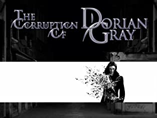 Ticket to The Corruption of Dorian Gray in Kentish Town
