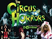 One Ticket to Circus of Horrors -The Night of the Zombies