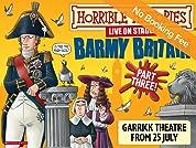 Horrible Histories Barmy Britain - Part Three! Tickets