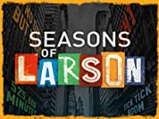 Seasons of Larson Tickets - Special One-Off Show