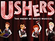 Ushers: The Front of House Musical Tickets - Save up to 50%* - Book by 18th October