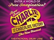 Charlie and the Chocolate Factory The Musical Tickets