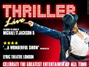 Tickets to Thriller Live at Lyric Theatre, Shaftesbury Avenue