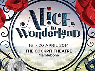 Ticket to Alice in Wonderland at The Cockpit Theatre