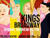 Tickets to The Kings of Broadway: Herman, Sondheim and Styne