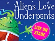 Aliens Love Underpants Tickets - Save up to 44%*