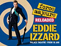Eddie Izzard Force Majure Tickets - Performing In London for Four Weeks Only