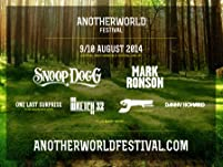 Tickets to AnotherWorld Festival featuring Snoop Dogg and Mark Ronson