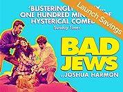 Bad Jews Tickets