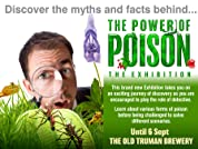 Power of Poison Exhibition Tickets