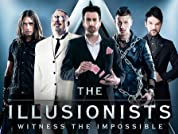 The Illusionists - Witness the Impossible Tickets, Feat. 7 World-Class Magicians