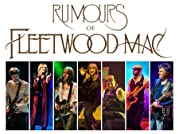 Tickets to Rumours of Fleetwood Mac Tour