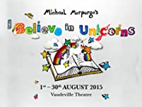I Believe in Unicorns Tickets - Up to 25% Off August Shows - Book by 30th August*