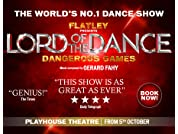 Lord of the Dance: Dangerous Games Tickets - Flash Sale - Save up to 52%* - Book by 18th October