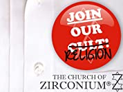 Tickets to The Church of Zirconium at The Edinburgh Fringe Festival