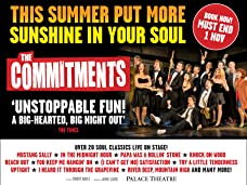 The Commitments Tickets - Ending Soon - Better than Half Price*