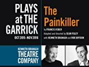 The Painkiller Tickets Starring Kenneth Branagh and Rob Brydon
