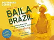 Tickets to Baila Brazil at the South Bank Centre
