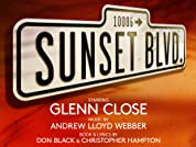 Sunset Boulevard Tickets - Starring Glenn Close - Runs for Five Weeks Only